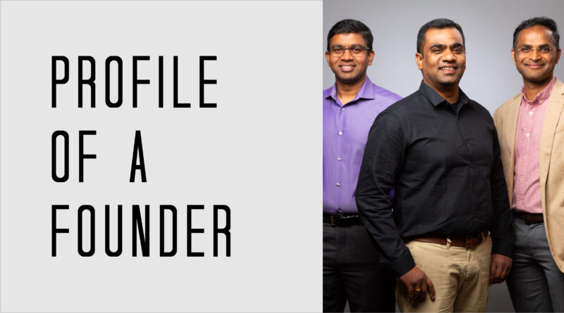 Profile of a Founder - Ganesh Shankar, Sankar Lagudu, and AJ Sunder of RFPIO