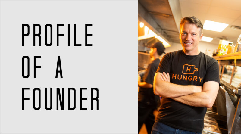 Profile of a Founder - Jeff Grass of HUNGRY