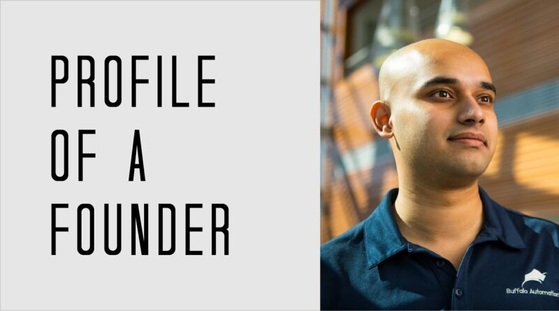 Profile of a Founder - Thiru Vikram of Buffalo Automation